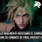 ¿Es realmente necesario el cambio en el sistema de combate de Final Fantasy VII Remake?